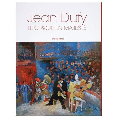 Jean Dufy – Le Cirque en Majesté